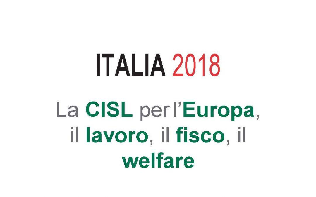 ITALIA 2018: la CISL per l'Europa, il lavoro, il fisco, il welfare