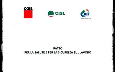 Patto per la Salute e la Sicurezza sul Lavoro: la Piattaforma Cgil Cisl Uil