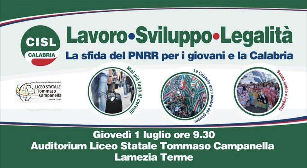 PNRR. Orlando, Sbarra, Russo giovedì 1° luglio a Lamezia Terme a Convegno Cisl Calabria