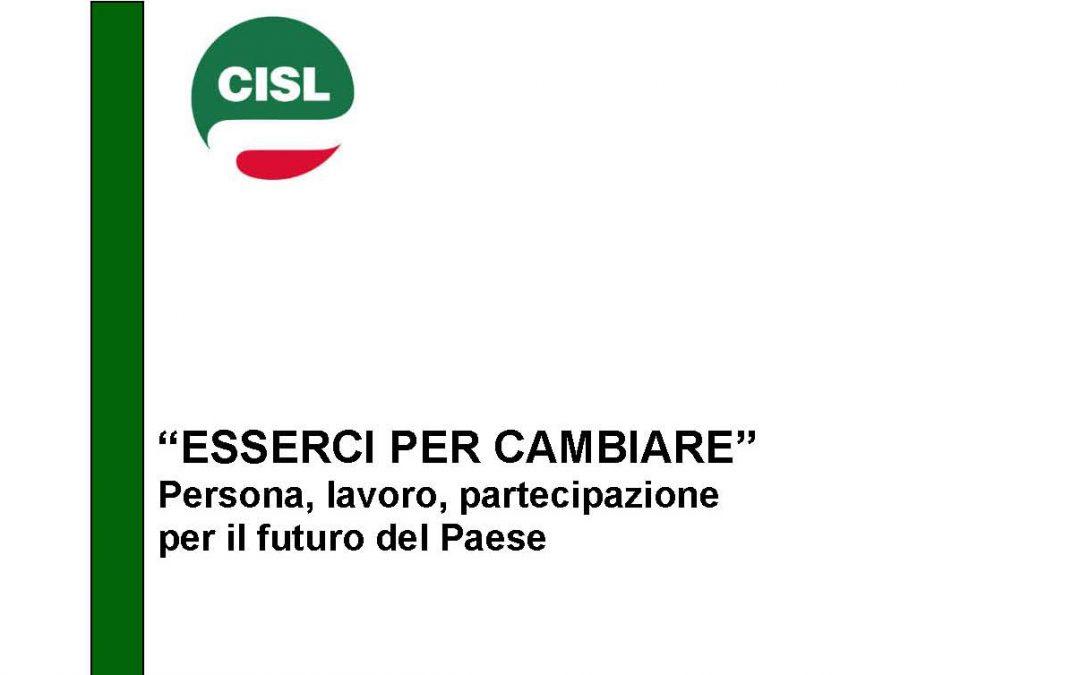 """""""Esserci per cambiare"""".  Al via la fase Congressuale della Cisl, dal 25 al 28 maggio a Roma l'Assise Nazionale"""